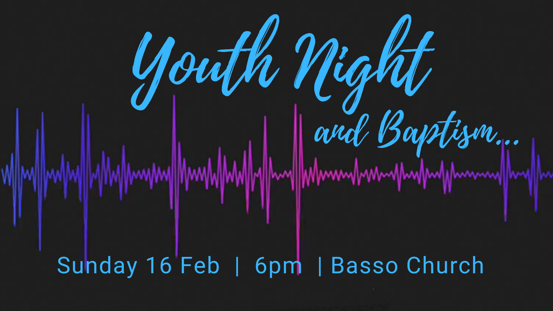 Youth Night and Baptism
